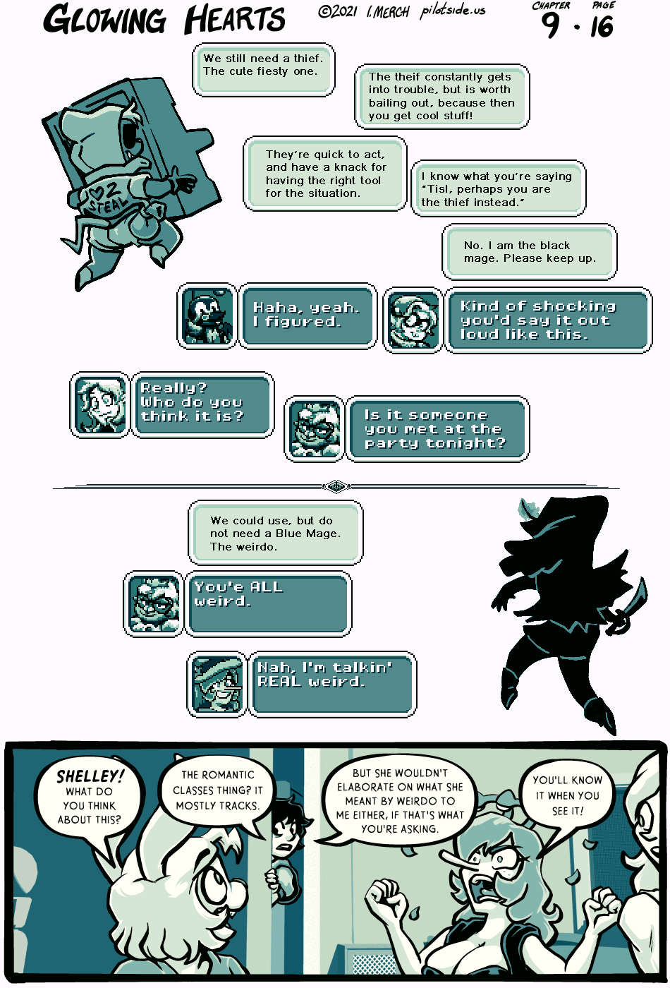 I legit on the fence about the blue mage even making it into the comic. Might take a while, but the story sort of veered away from where it was going to go originally.